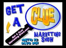 Get a Clue Marketing Show